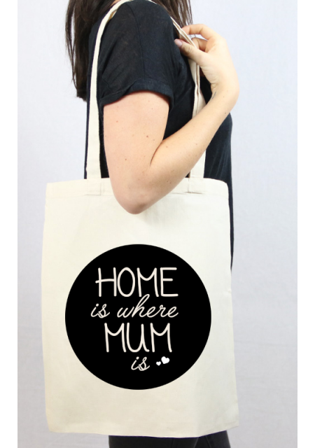 Tote bag Home is where mum is