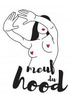 Pré-commande : T-shirt femme Meuf du Hood